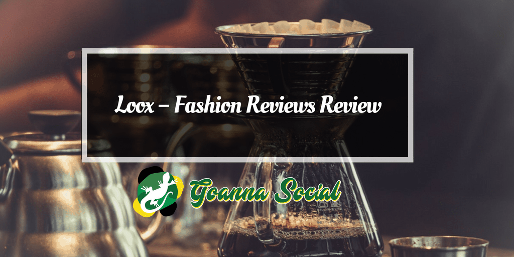 Loox – Fashion Reviews Review - Goanna Social
